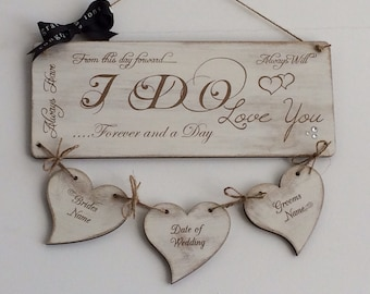 "PERSONALISED WEDDING PLAQUE Hand made, shabby chic, ""I Do....Love You"" plaque"