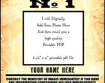 Undesirable No. 1 8 1/2 x 11 inch digital PDF printable poster - add your photo and name