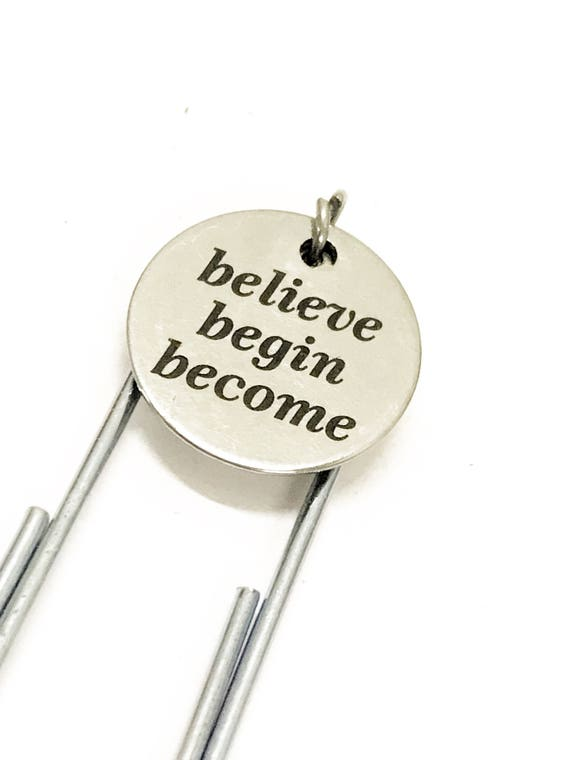 Encouraging Bookmark, Believe Begin Become Bookmark, Encouraging Gift, Encouraging Girlfriend Gift, Success Bookmark, Believe In Yourself