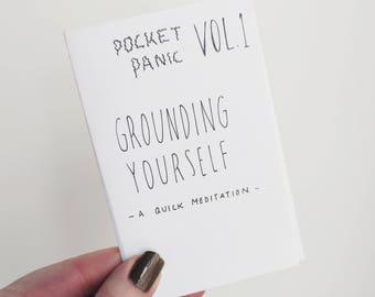 Pocket Panic Vol. 1 ~ Grounding Yourself