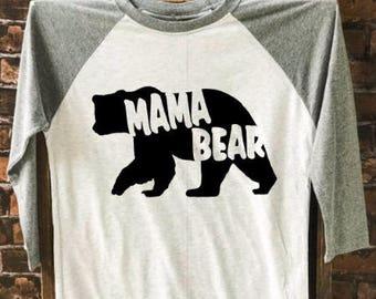 Mama Bear t-shirt, Women's Tee, Mom T-Shirt, Mama Shirt , Funny Tee, Graphic Tee, Trendy Shirt, Women's Apparel