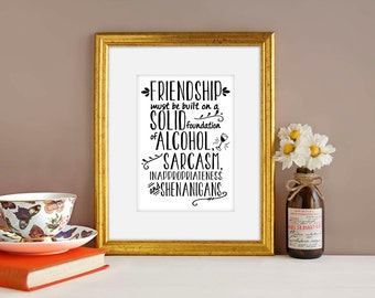 Funny Art Print, Friendship Typography print, Wall decor, funny print, Handwritten style, downloadable print, gift for friend