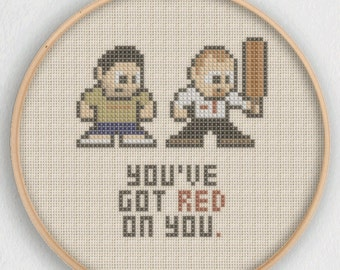 You've Got Red On You - Shaun Of The Dead Cross Stitch Pattern