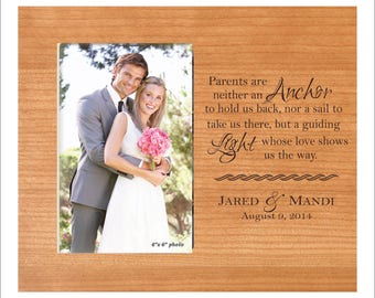 "Personalized Parent Wedding Photo Frame ""Parents are neither an anchor to hold us back, nor a sail to take us there, but a guiding..."""