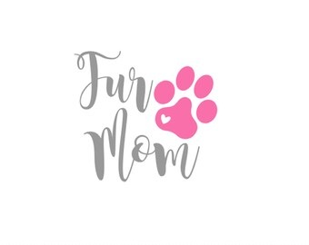 Dog Mom Vinyl Decal | Fur Mama Decal | Dog Lovers | Paw Print Decal | Dog Lover |