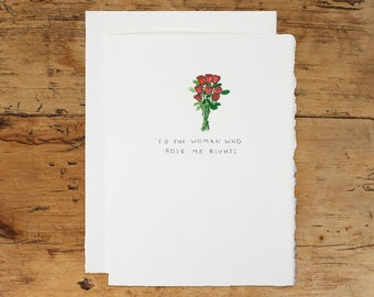 Handmade Mother's Day Flower Pun Greeting Card: To The Woman Who Rose Me Right