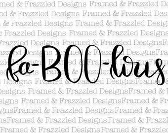 Fa-BOO-lous Halloween digital cut file SVG file for Cricut or Silhouette