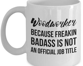 Woodworker Mug, Woodworker Gift, Woodworking Gift, Woodworking Mug, Gift For Woodworker, Personalized Woodworker, Funny Woodworker, Funny