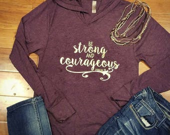 Strong and courageous hooded tee