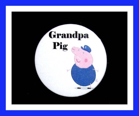 "Birthday Party Favor Button Pin,Grandpa Pig,Boy Birthday Party,Girl Birthday Party,Pig Favors,Animal Theme Favors,Cartoon Pin,2.25"" Pin"