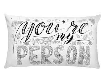 You're My Person, Rectangular Pillow, Decorative Pillow