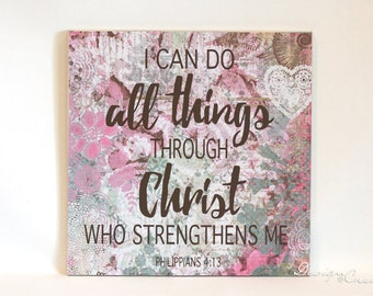 I can do all things through Christ - Decorative wood sign - decorative paper, decoupage, custom sign - Philippians 4:13, Bible verse sign