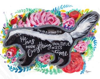 Everything beautiful in it's time Skunk,Bible verse art, bible verse art, bible verse artwork, skunk art, skunk painting, ecc. 3:11