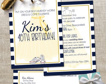 Milestone Birthday Party Invitation - 40th Birthday Bash - Wear your Wedding Dress to your Party - 2 Sided Card with Address Labels - Custom