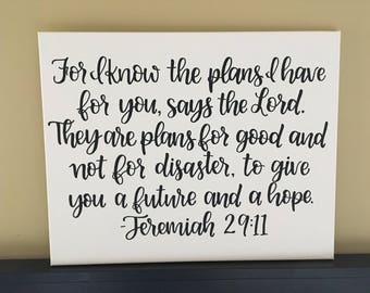 Jeremiah 29:11 Quote Canvas | For I know the plans...Hand Painted Canvas | Jeremiah 29 gift | Encouraging Gift Idea | Bible Verse Art | Gift