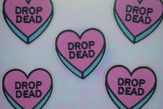 "Pink ""Drop Dead"" Heart Iron on Patch"