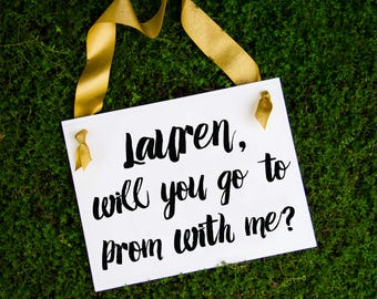 """Personalized Promposal Sign """"___ Will You Go To Prom With Me?"""" 
