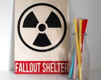 Fallout Shelter Sign - Christmas Gift - Stocking Filler - Man Cave Decor - Gift for Guys - Wooden Sign - Bedroom Decor