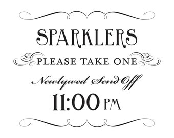 Sparkler Send Off Printable Sign 11pm DIY Digital File PDF Do it Yourself 8x10 and 5x7 Fancy