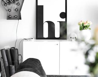 Hi Print, Modern Print, Minimalist Poster, Hi Poster, Modern Wall Art, Scandinavian Style, Hi Wall Art, Scandinavian Print, 24x36