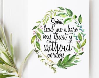 Spirit lead me where my trust is without borders - Hymn lyrics - Scripture Art - Bible Verse - Verses for Women - Oceans lyrics - Hillsong