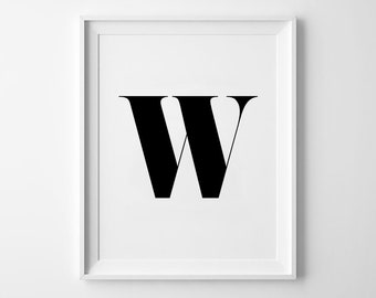 W Letter Print, Alphabet Prints, Capital Letter, Typography Wall Art, Black and White, Scandinavian House, Minimalist Style