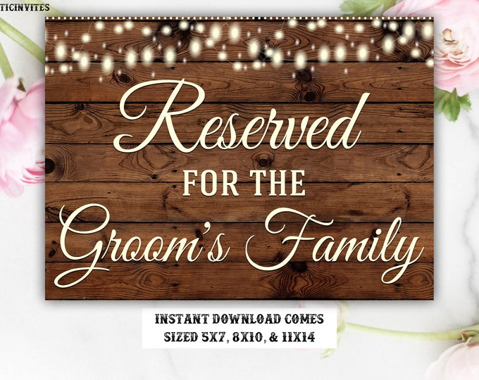 Printable Wedding Sign, Reserved Sign, Rustic Reserved Sign, Printable Sign, Wedding Sign, Rustic Wedding, Reserved for the Groom's Family