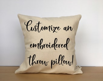 Custom embroidered pillow, custom throw pillow, personalized pillow, custom gift, personalized gift, wedding gift, gift for her,gift for mom