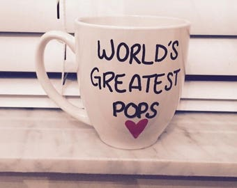My Favorite People Call Me Pops , Pops Gift, Pops Mug, Gifts For Pops,Pops Gift, Pops Present, Pops Birthday, World's Greastest Pops