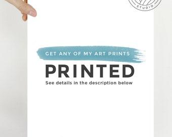 Printed & Shipped Art Print, High Quality Giclee Print