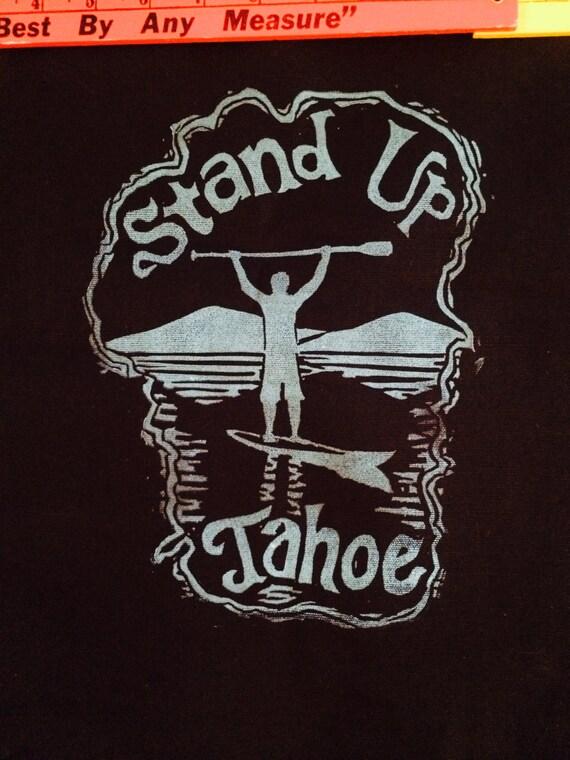 Stand Up Tahoe Unisex hoodie
