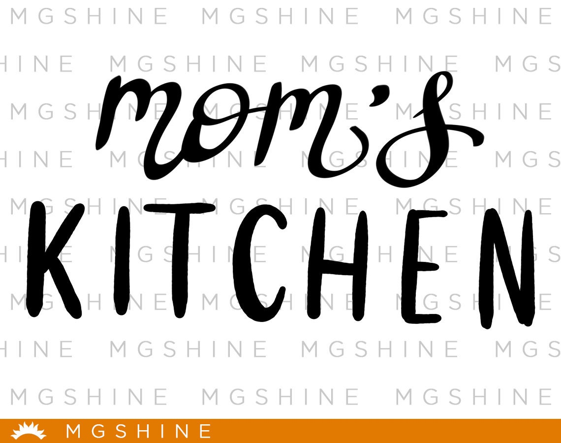 mom\'s kitchen SVG files for Cricut and Silhouette - mom\'s kitchen ...