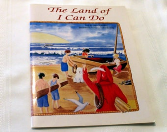 The Land Of I Can Do - Author Signed - Vintage Children's Story Book - Beautifully Illustrated