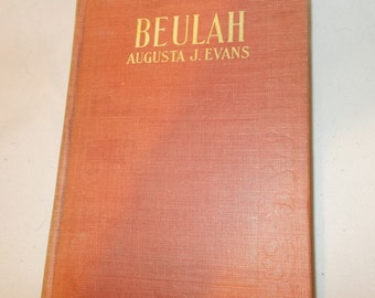 Antique Book Beulah Antique Novel By Augusta J Evans Red Cloth Hardcover Victorian Novel Orpan Girl Story