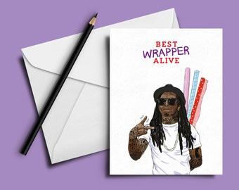 Lil Wayne Birthday Card - 'Best Wrapper Alive' (Hip Hop / Rap Cards)