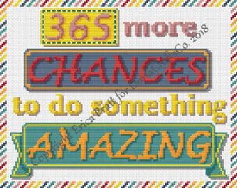 365 More Chances To Do Something Amazing Cross Stitch Pattern PDF Download