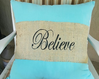Believe handmade pillow,cottage,shabbychic,homrdecor