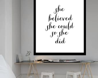 "Typography Poster Digital Download ""she believed she could so she did"""