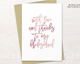 Bridesmaid Thank You Card, Bridesmaid Gift, Thank You For Being My Bridesmaid,  Bridesmaid Thank You Gift, Maid of Honor Thank You Card