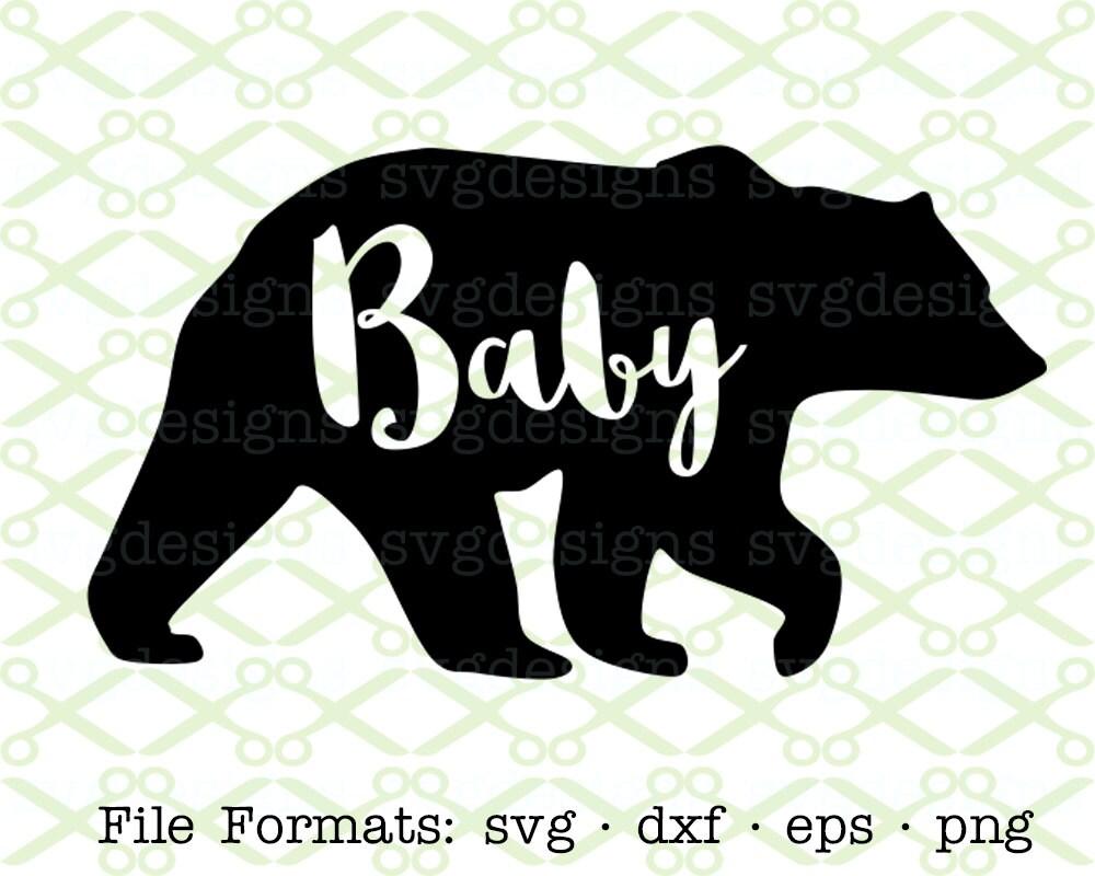 Baby Bear Svg Dxf Eps Amp Png Bear Svg Digital Cut Files For