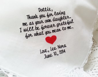 Embroidered Wedding Handkerchief- Loving Me As Your Own Gift to Stepmother