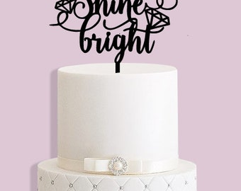 Shine Bright Cake Topper