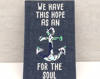 Journal with Quote - Hope Anchors The Soul - Anchor Book - Unlined Journal - Hope Journal - Mini Journal - Quote Notebook - Pocket Journal