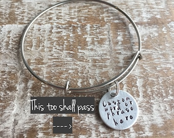 This too shall pass - best friend jewelry - Strong Women - Gift for her - Inspiration bracelet - For Mom