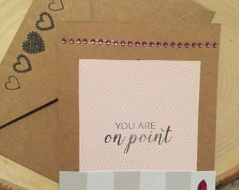 You Are On Point Greeting Card
