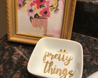 Pretty Things Ring Dish or Trinket Tray