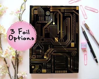 Circuit Board Foil Sketchbook// Stationery, Gold, Rose, Silver, Foiled, School, Office, Gift for Him, Dad, Engineer, Teacher, Tech, Computer
