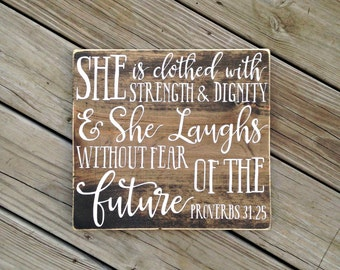 She is clothed with strength and dignity, Bible verse sign, Proverbs 31:25, girl's nursery, girl's nursery decor, Bible verse wall art