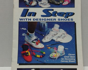 Vintage 1992 Wangs International In Step with Designer Shoes Canvas Shoe Decorating Magazine/Shoe Decoration/Canvas Painting
