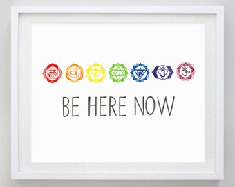 Be Here Now Chakras Watercolor Art Print
